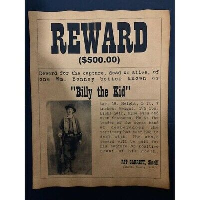 Old West Infamous Outlaw BILLY the KID Wanted Reward Poster