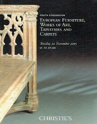 Christies November 2005 European Furniture, WOA , Tapestries & Carpets