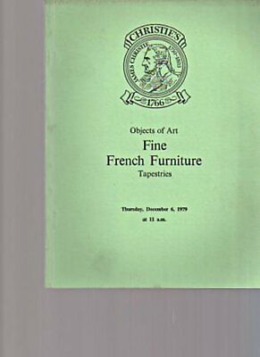 Christies 1979 Objects of Art, Fine French Furniture, Tapestries