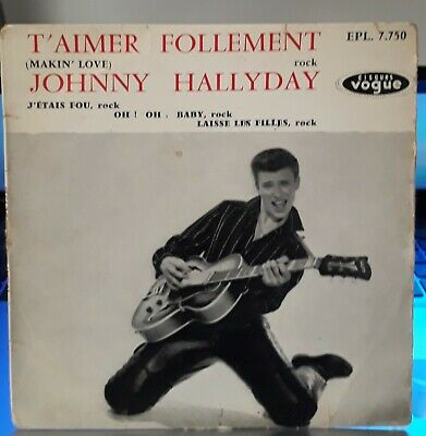 Johnny Hallyday 45Tours EP vinyle T'aimer Follement vogue EPL.7.750 OR.FR.1960