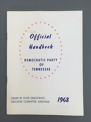 Official Handbook Democratic Party of Tennessee 1968 Presidential Election State