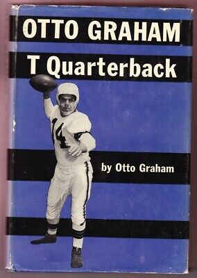 OTTO GRAHAM T Quarterback 1953 book CLEVELAND BROWNS Northwestern Wildcats