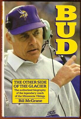 BUD GRANT Other Side of the Glacier 1986 book MINNESOTA VIKINGS cfl GOPHERS