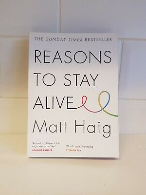 Reasons to Stay Alive by Matt Haig  Depression Mental Health Biographies Book