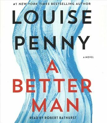 A Better Man A Chief Inspector Gamache Novel by Louise Penny 9781250230881