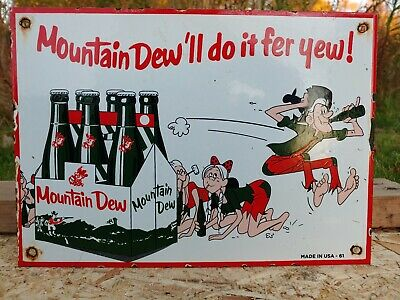 """Old Used 1961 Mountain Dew Porcelain Sign """"Moutain Dew 'Ll Do It Fer Yew!"""""""