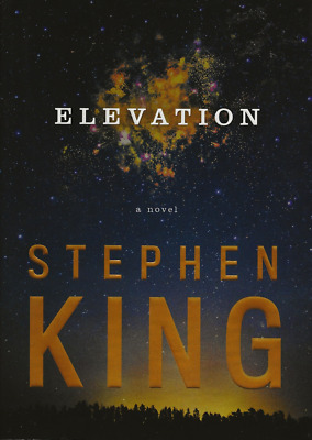 Elevation by Stephen King (2018, Hardcover) FIRST SCRIBNER FIRST EDITION