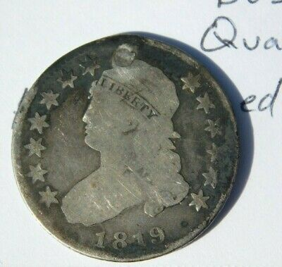 1819   Capped Bust Quarter Small 9 Variety about VG Hole was plugged at top