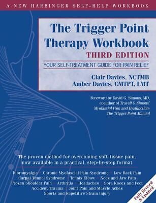 The Trigger Point Therapy Workbook: Your Self-Treatment Guide for Pain [PD F]