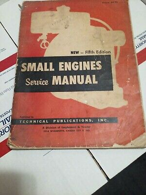 Small Engines Service Manual, Technical Publications Inc. Fifth Edition