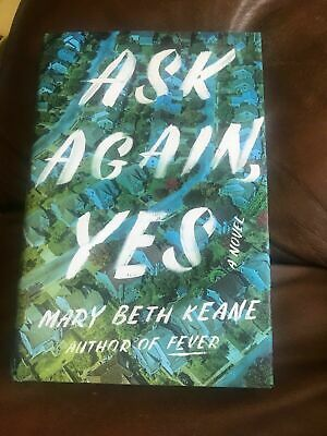 Ask Again, Yes by Mary Beth Keane (2019 Hardcover) Like New Ships from NYC