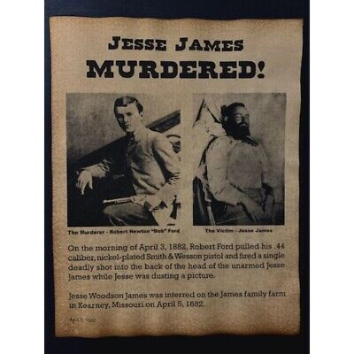 Old West Infamous Outlaw Jesse James Murdered Notice Poster