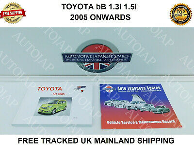 TOYOTA bB 1.3 1.5 2005 ONWARDS  MANUAL / HANDBOOK & SERVICE RECORD  BOOKLET