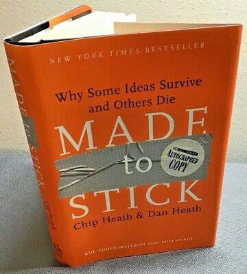 Made to Stick: Why Some Ideas Survive and Others Die-Chip Heath. Signed (GoodHC)