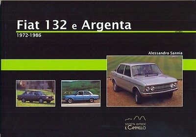 Fiat 132 and Argenta 1972-1986 - great history book