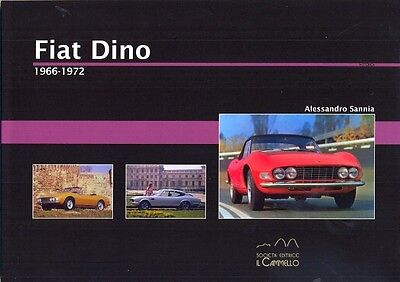 Fiat Dino Coupe Spider 1966-1972- great history book