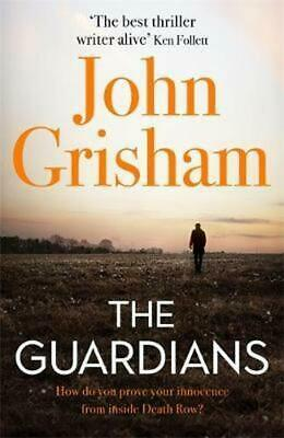 The Guardians: The explosive new thriller fro by John Grisham New Hardcover Book