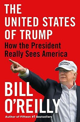 The United States of Trump by Bill O'Reilly - Hardcover -Book