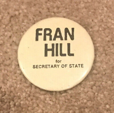 VTG 1982 New Mexico Secretary of State Race Fran Hill  Political Pinback Button
