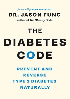 The Diabetes Code Prevent and Reverse Type 2 Diabetes Naturally [P.D.F +ePub]