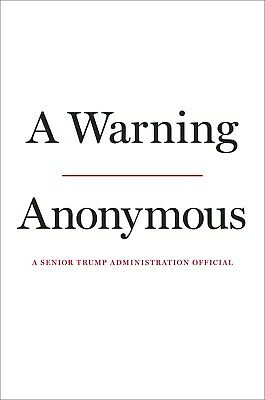 A Warning Book Hardcover by Anonymous (Pre-Order) November 19, 2019