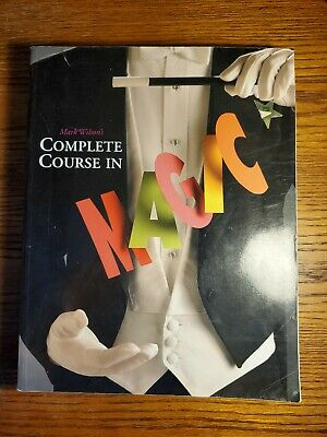 COMPLETE COURSE IN MAGIC - Mark Wilson - 2002