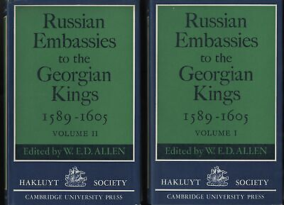Russian Embassies to the Georgian Kings 1589-1605 by W.E.D. Allen 2 Vol. Set