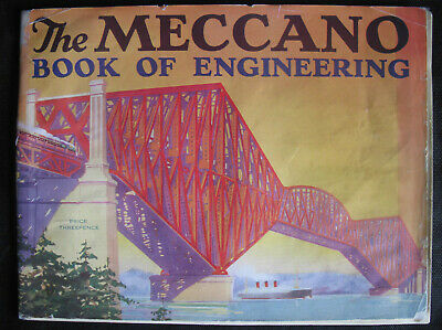 The Meccano Book of Engineering. 1928.