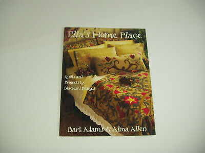 Ella's Home Place ~ Quilts and Projects by Blackbird Designs