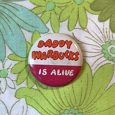 1960s 'DADDY WARBUCKS IS ALIVE' vintage badge button pinback slogan protest
