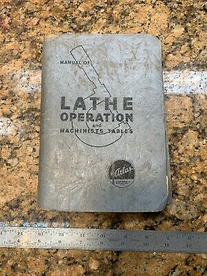 Manual Of Lathe Operation and Machinists Tables 1970 D127