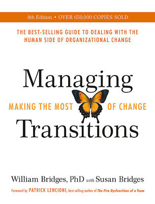 BOOK NEW Managing Transitions - Making the Most of Change by William Bridges (20