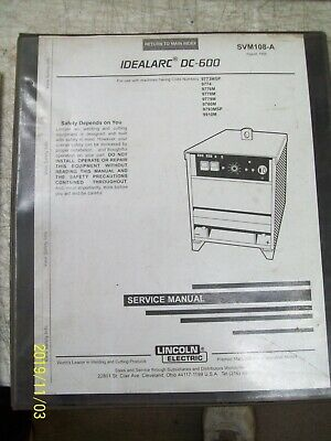 Lincoln Electric Idealarc Dc-600 Service  Manual Welding Svm108-A