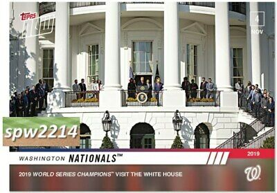 2019 Topps Now #OS6 Washington Nationals Visit White House