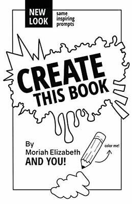 Create This Book by Moriah Elizabeth - DIY Colouring Book Journal - Paperback