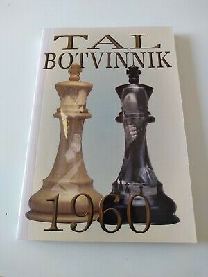 Tal-Botvinnik 1960: Match for the World Chess Championship by Mikhail Tal