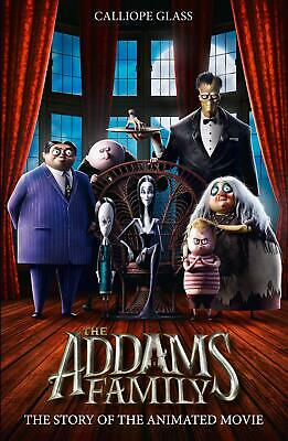 The Addams Family: The Story of the Movie ( by Calliope Glass New Paperback Book