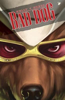 Bad Dog Volume 1: In the Land of Milk and Honey by Kelly, Joe in Used - Like Ne