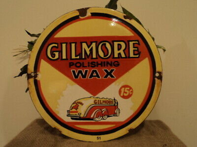 Old Dated 1951 Gilmore Polishing Wax 15 Cents Porcelain Pump Sign