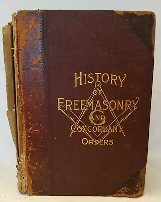 History Of Freemasonry And Concordant Orders 1893 Edition
