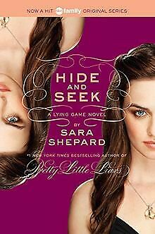 The Lying Game #4: Hide and Seek de Shepard, Sara | Livre | état bon