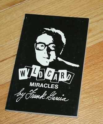 WILD CARD MIRACLES --(Frank Garcia, 1977, 1st Edition, paperbk)--TMGS Book-MANIA