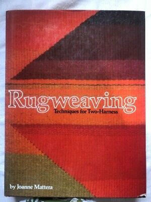 Rug Weaving : Techniques for Two-Harness by Joanne Mattera (Hardback,1979)