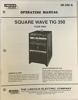 Lincoln Square Wave TIG 350 Code 9492 Operating Manual