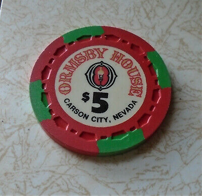 Obsolete, Early Ormsby House, Carson City $5.00 Casino Chip