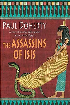 Very Good, The Assassins of Isis (Ancient Egyptian Mysteries 5), Doherty, Paul,