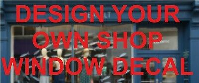 Personalised Custom shop Window Sticker Business Design Your Own Decal