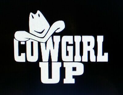 Cowgirl Up Sticker Vinyl Decal Cowgirl Horse Western Country Car Truck