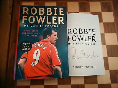 Robbie Fowler SIGNED My Life In Football Autobiography 1st Edition Hardback Book