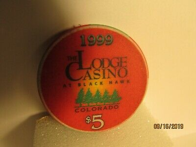 The Lodge Casino-Blackhawk,CO.-1999 One Year Anniv.-$5 Chip- very nice